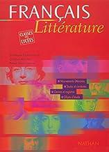 Français littérature classes des lycées (FRANCAIS BAC TECHNIQUE)