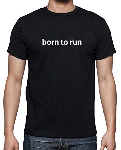 latostadora - Camiseta Born To Run para Hombre Negro 4XL