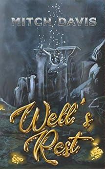 [Mitch Davis]のWell's Rest (English Edition)