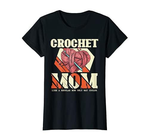 Mujer Crochet mamá ganchillo ganchillo mujeres regalos del día de la madre Camiseta