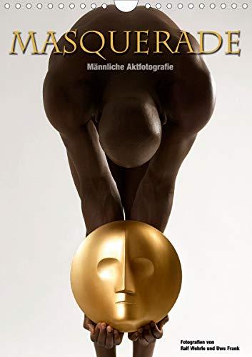 Masquerade - Männliche Aktfotografie (Wandkalender 2021 DIN A4 hoch)