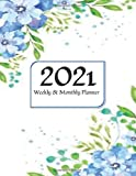 2021 Planner Weekly and Monthly 8.5x11: January to December: Floral Cover | 2021 Pretty Simple Planners | Thank You Gifts for Coworkers, friends, family members
