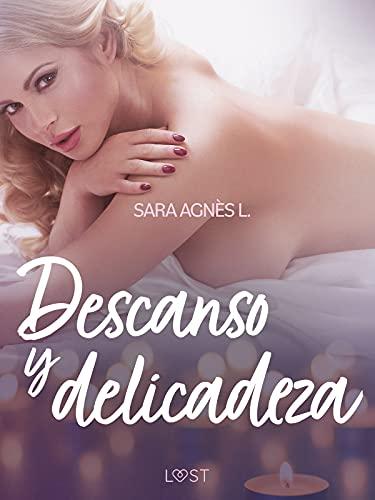 Descanso y delicadeza de Sara Agnès L