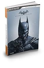 Batman - Arkham Origins Signature Series Strategy Guide de BradyGames