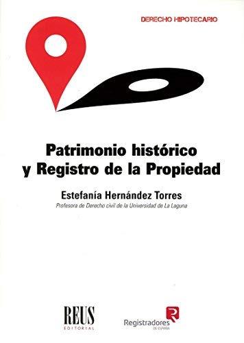 Patrimonio histórico y Registro de la propiedad PDF Books