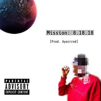Mission 8.18.18