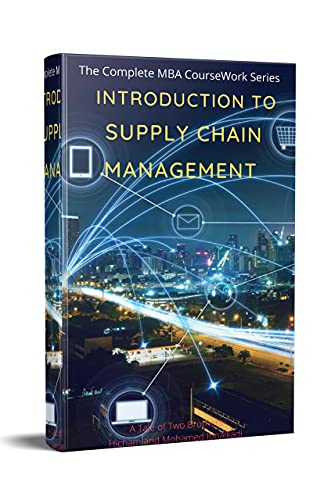 Introduction to Supply Chain Management (MBA Coursework III Book 1) (English Edition)