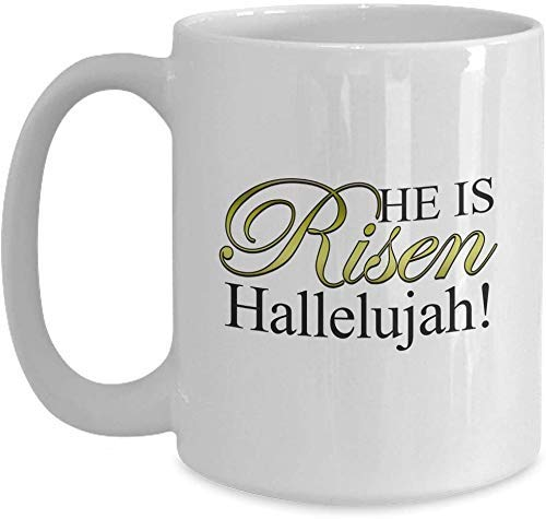 Christliches Ostergeschenk - religiöses Geschenk, er ist auferstanden Halleluja - weiße Kaffeetasse für Weihnachten Thanksgiving Festival Freunde Geschenk Geschenk