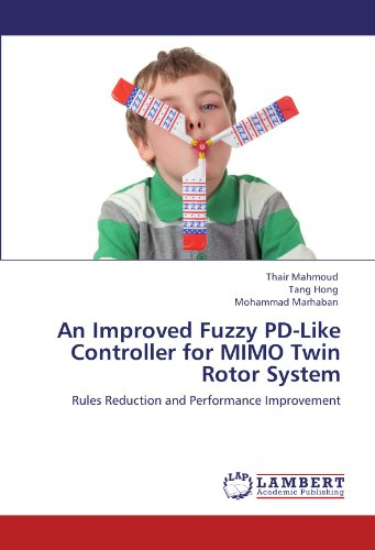 An Improved Fuzzy PD-Like Controller for MIMO Twin Rotor System: Rules Reduction and Performance Improvement