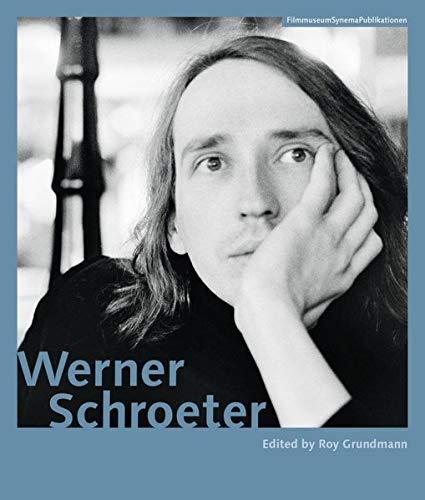 Werner Schroeter (FilmmuseumSynemaPublikationen)