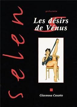 Board book Selen présente, tome 8 : Les Désirs de Vénus [French] Book
