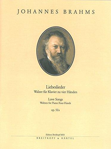 Liebeslieder op. 52a für Klavier vierhändig - 18 Walzer - Breitkopf Urtext (EB 6033)
