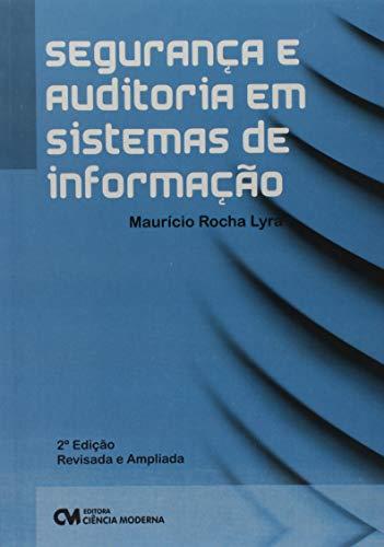 Segurança e Auditoria em Sistemas de Informação