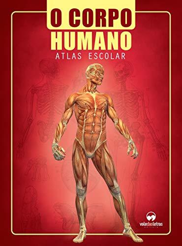 O Corpo Humano: Atlas Escolar
