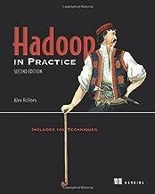 Hadoop in Practice: Includes 104 Techniques