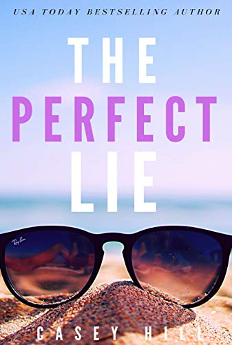 THE PERFECT LIE: USA Today bestselling suspense series (CSI Reilly Steel Book 8)
