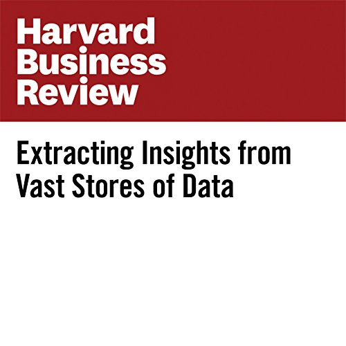 Extracting Insights from Vast Stores of Data copertina