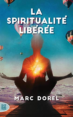 Dorel, M: Spiritualité Libérée
