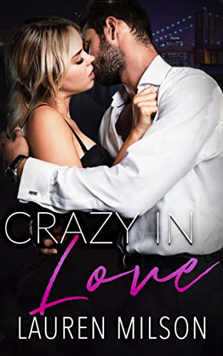 Crazy In Love: An Older Man Younger Woman Romance