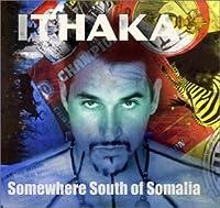 Somewhere South of Somalia