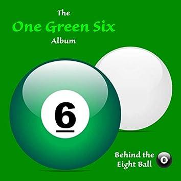 One Green Six