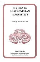 Studies in Austronesian Linguistics (RESEARCH IN INTERNATIONAL STUDIES SOUTHEAST ASIA SERIES)