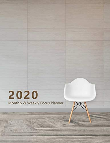 2020 Monthly & Weekly Focus Planner: Large. Monthly overview and Weekly layout with focus, tasks, to-dos and notes sections. Accomplish your goals. ... furniture, Zen, Chair. Soft matte cover).