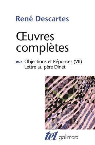 Œuvres complètes, IV, 2:Objections et Réponses (VII)