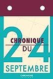 Chronique du 24 septembre (French Edition)