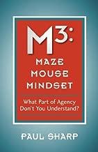M3: Maze Mouse Mindset
