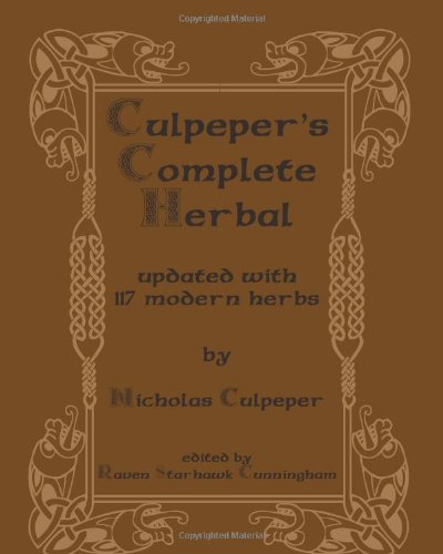 Culpeper's Complete Herbal: Updated With 117 Modern Herbs
