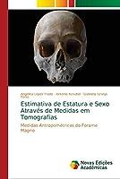 Estimativa de Estatura e Sexo Através de Medidas em Tomografias