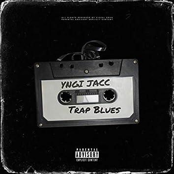 Trap Blues