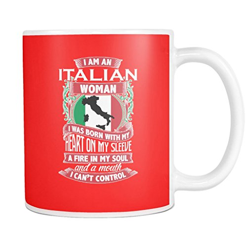 Coffee Mug – I Am An Italian Woman 11oz Customized White Ceramic Hot & Cold Cup with Fun & Meaningful Designs & Quotes – Great Gift for Husband, Wife, Sister, Brother, Family & Friends