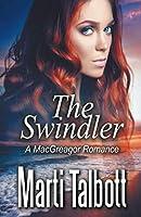 The Swindler (A MacGreagor Romance)