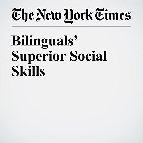 Bilinguals' Superior Social Skills cover art