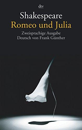 Romeo und Julia: Zweisprachige Ausgabe