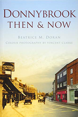 Donnybrook Then & Now (Then & Now in Colour)