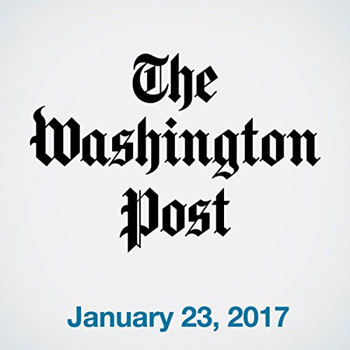 Top Stories Daily from The Washington Post, January 23, 2017 copertina