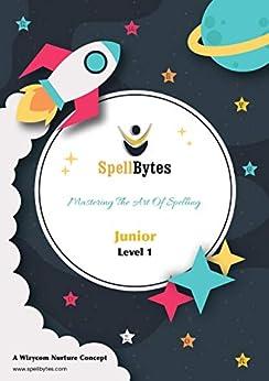 SpellBytes: Junior Book by [Wizycom Nurture]
