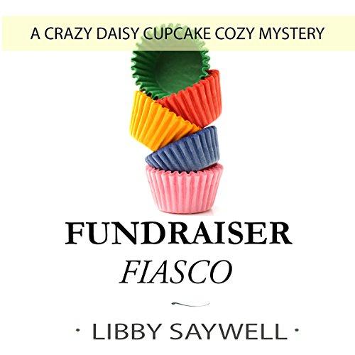 Fundraiser Fiasco audiobook cover art