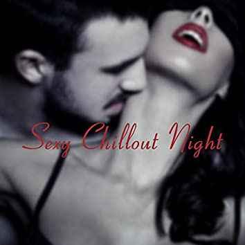 Sexy Chillout Night