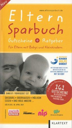 Eltern-Sparbuch, Band 1, Ruhrgebiet West: Duisburg, Oberhausen, Mülheim, Essen