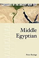 Middle Egyptian (Languages of the Ancient Near East)