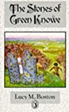 The Stones of Green Knowe (Puffin Books)