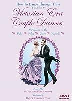 How to Dance Through Time 5: Victorian Era Couple [DVD]