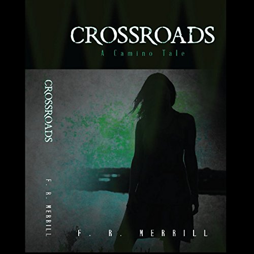 Crossroads: A Camino Tale audiobook cover art