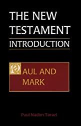 Book cover: The New Testament Introduction: Paul and Mark by Paul Nadim Tarazi
