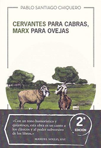 Cervantes para cabras, Marx para ovejas (Taiga)