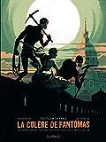 Colère de Fantômas (La) Tome 2 - Tout l'or de Paris (2/3)